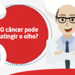 2018-11-19-capa-video-tv-ceosp-o-cancer-pode-atingir-o-olho